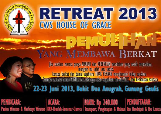 Retreat 2013: Pemulihan Yang Membawa Berkat